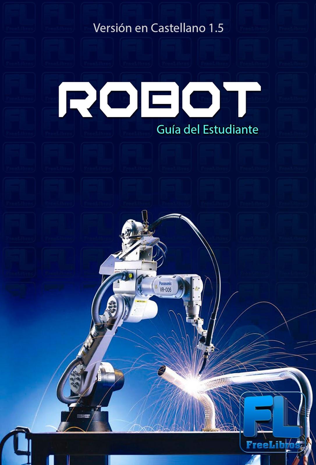 ¡Robótica! Guía del Estudiante