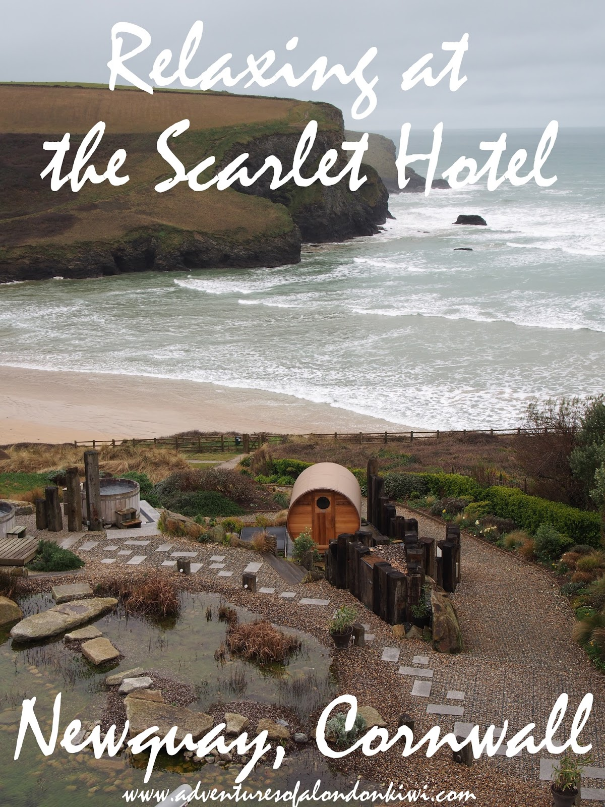 The Scarlet Newquay Luxury Hotel Cornwall Adventures of a London Kiwi