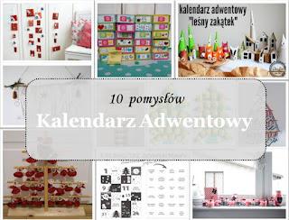 http://mamadoszescianu.blogspot.com/2017/11/10-pomysow-na-kalendarz-adwentowy.html