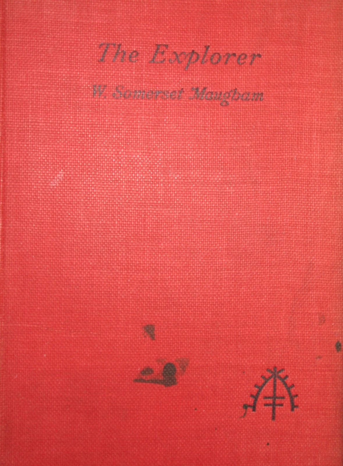 The Explorer by W. Somerset Maugham, First Edition 1912