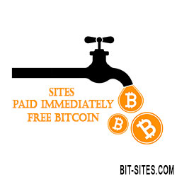 Sites Paid Immediately Free Bitcoin