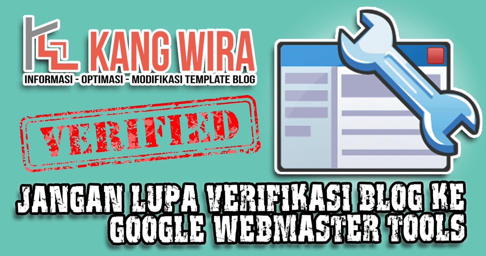Jangan Lupa Verifikasi Blog ke Google Webmaster Tools