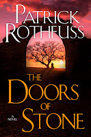 The doors of stone 3, Patrick Rothfuss