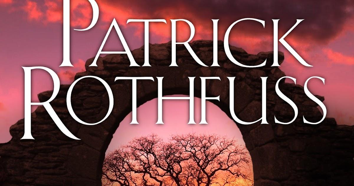 Patrick rothfuss book 3 release date