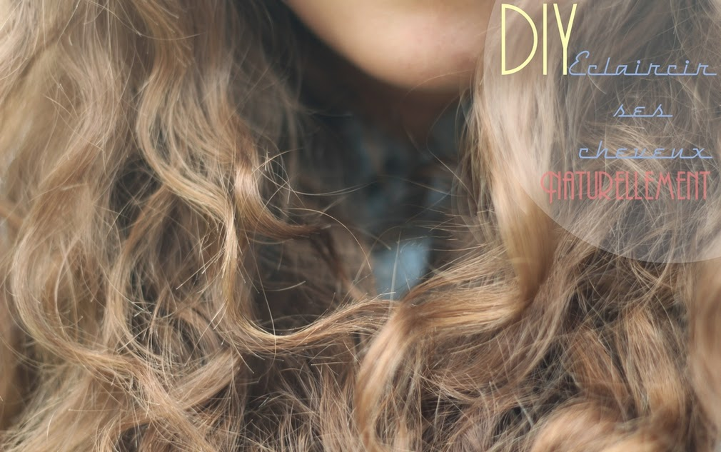 axelle et ses caprices diy eclaircir ses cheveux naturellement. Black Bedroom Furniture Sets. Home Design Ideas