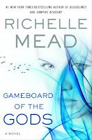 Review: Gameboard of the Gods by Richelle Mead (18+)