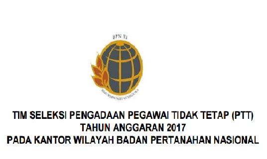 Lowongan Kerja Non PNS Badan Pertanahan Nasional, Lowongan Minimal SMA, Lowongan Hingga 24 November 2016