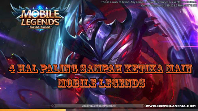 4 Hal Paling Sampah Ketika Main Mobile Legends
