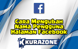 Cara Mengubah Nama Pengguna Halaman Facebook