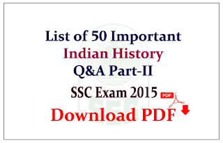 List of 50 important History Questions and Answers Capsule Download