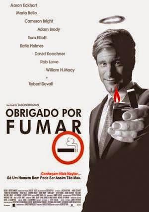Resultado de imagem para OBRIGADO POR FUMAR – Título original: Thank you for smoking
