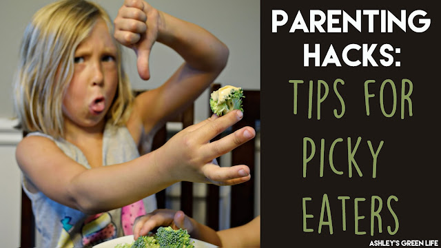 Parenting Hacks: Tips for Picky Eaters