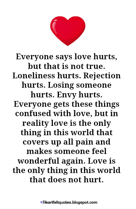 Love Hurts Quotes Classy Love doesn't hurt Heartfelt Love And Life Quotes