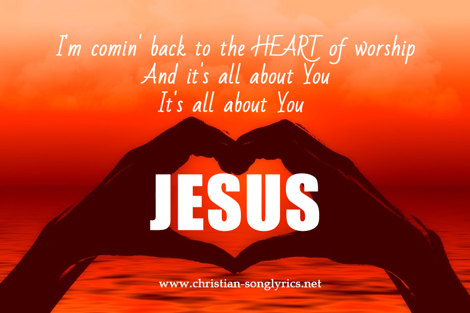 Images From The Heart Of Worship: Lyrics And Music Video