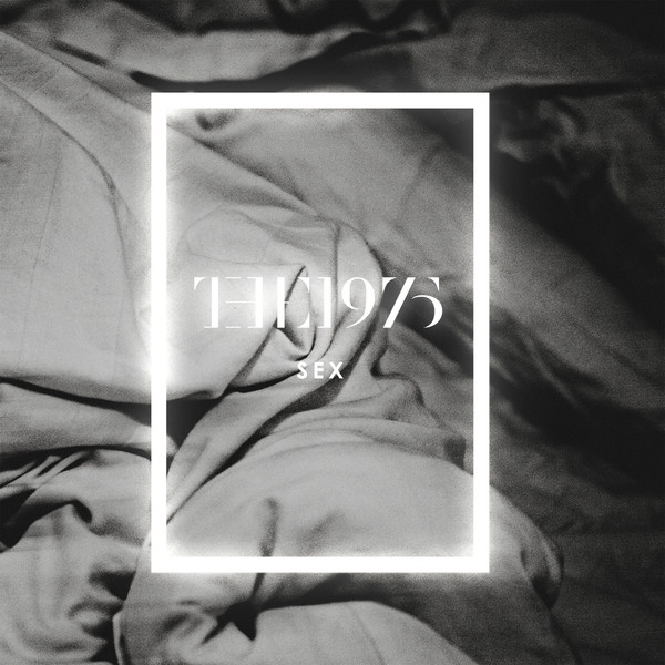 The 1975 - Sex - EP Cover