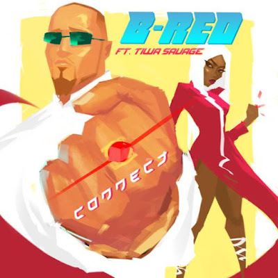 B Red ft. Tiwa Savage – Connect
