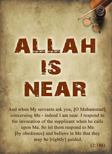 Allah Quotes: Allah is Near and when my servants ask you