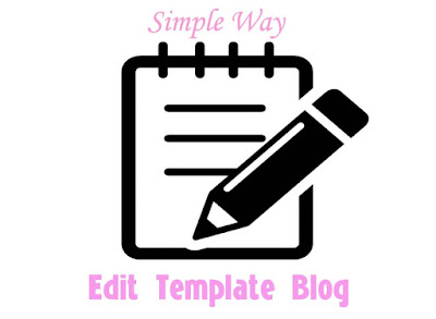 Simple Way - Edit Template Blog