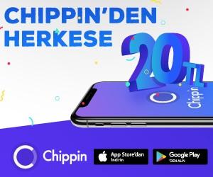 Chippin Yükleyen Herkese 20TL Hediye