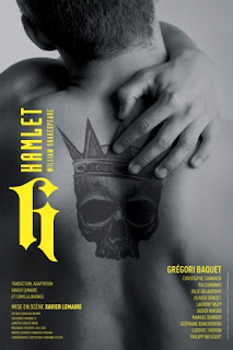 Hamlet William Shakespeare  Xavier Lemaire et Grégori Baquet