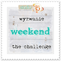 Wyzwanie weekendowe / Weekend challenge