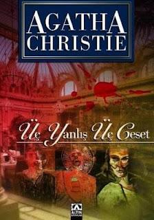 Agatha Christie - Üç Yanlış Üç Ceset