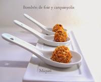 Bombón de foie y Carquinyolis