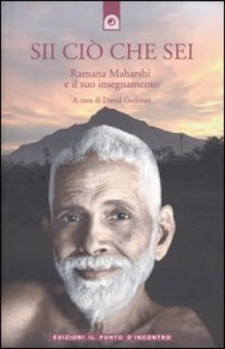 Sii ciò che sei - Ramana Maharshi (approfondimento)