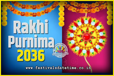 2036 Rakhi Purnima Date and Time, 2036 Rakhi Purnima Calendar
