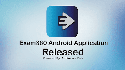 Exam 360 Android Application Released