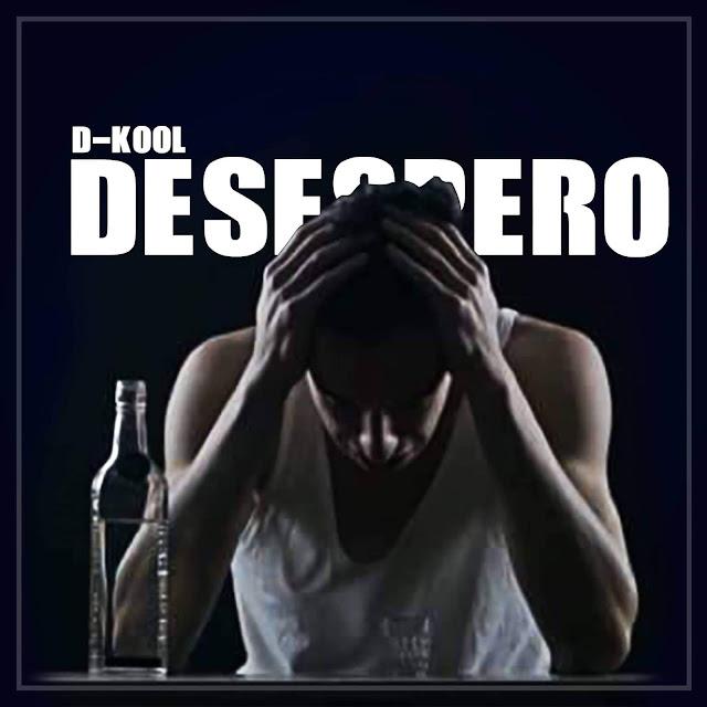 D-Kool - Desespero (Rap) [Download] baixar nova musica descarregar agora 2019