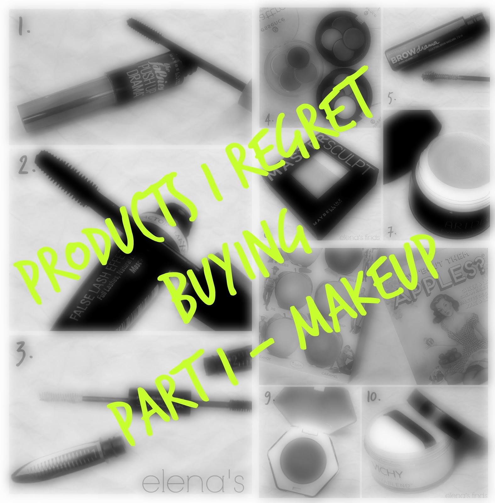 3ea1d7dd5c Products I Regret Buying Part I - Makeup