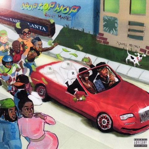 Leak Preview: Gucci Mane - DropTopWop