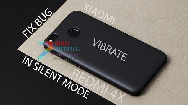 Saat Mode Silent Fitur Getar Xiaomi Redmi 4X Tidak Berfungsi Sekalipun Sudah Diaktifkan? Coba Tutorial Cara Memperbaikinya Berikut Ini
