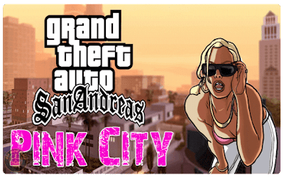 Grand Theft Auto San Andreas Pink City Ultra Graphics Mod Download