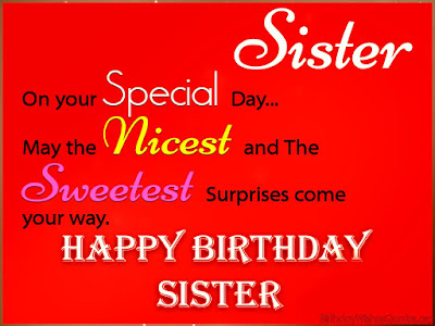 Awesome Birthday Wishes for Sister