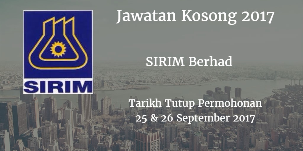 Jawatan Kosong SIRIM Berhad 25 & 26 September 2017