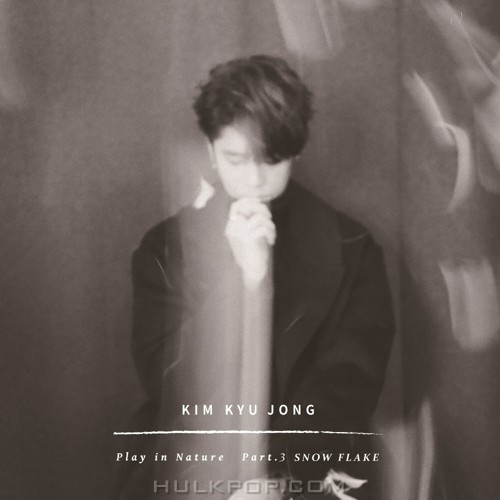 KIM KYU JONG – Play in Nature Part.3 SNOW FLAKE – Single