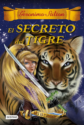 LIBRO - El secreto del tigre (Las trece espadas) Geronimo Stilton (Destino - 20 Septiembre 2016) LITERATURA INFANTIL Y JUVENIL Edición papel & digital ebook kindle A partir de 10 años | Comprar en Amazon España