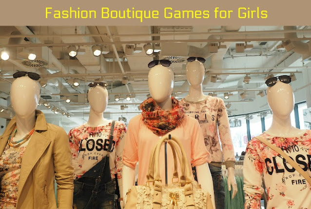 Fashion Boutique Games for Girls