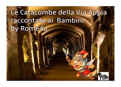 Le Catacombe della Via Appia raccontate ai bambini - Visita guidata Roma