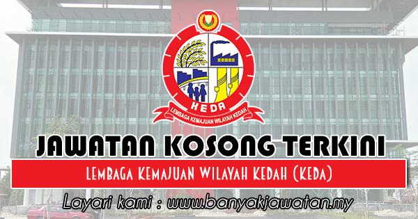 Jawatan Kosong di Lembaga Kemajuan Wilayah Kedah (KEDA)