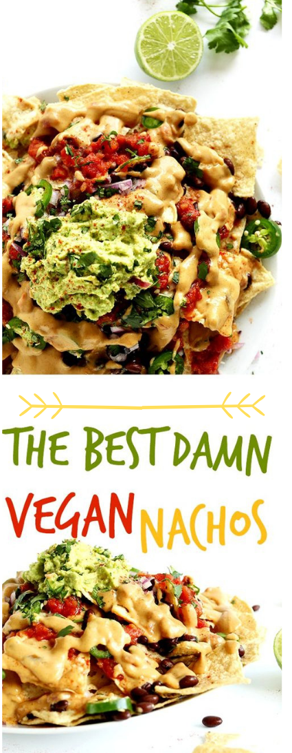 THE BEST DAMN VEGAN NACHOS #vehan#food