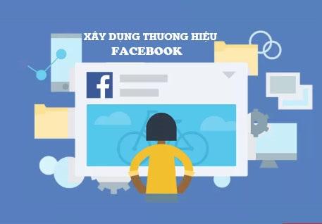 Chia Sẻ Khóa Học Xây Dựng Thương Hiệu Cho Trang Trên Facebook