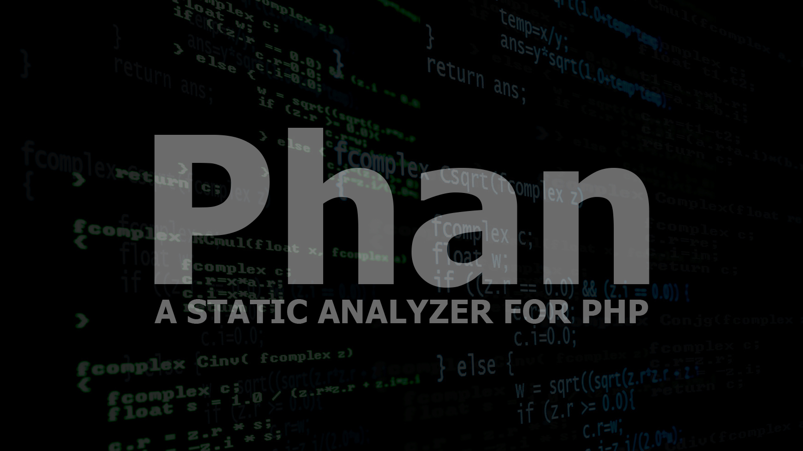 Phan - A Static Analyzer for PHP