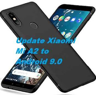 تفليش ،وتحديث ،جهاز، شاومي ،Firmware، Update، Xiaomi ،Mi، A2، to، Android ،9.0