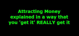 Money is Usually Attracted, Not Pursued