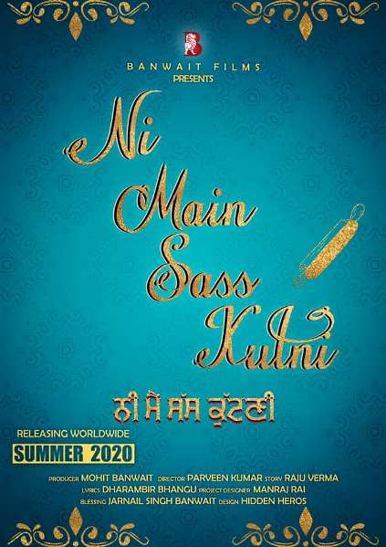Ni Main Sass Kutni next upcoming punjabi movie first look, Nirmal Rishi Poster of download first look, release date