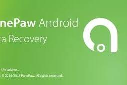 Tips Mengembalikan File / Recovery Data Yang Terhapus Dengan FonePaw Di Android