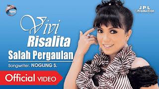 Lirik Lagu Salah Pergaulan - Vivi Rosalita